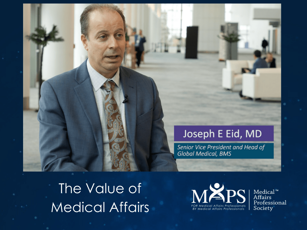 Joseph Eid - The Value of Medical Affairs - MAPS