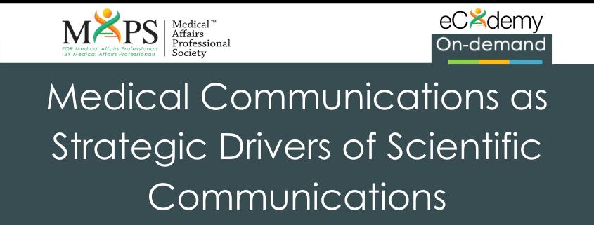 Medical & Scientific Communications Webinar MAPS Medical Affairs