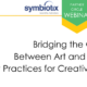 Bridging the Gap between Art and Science: Best Practices for Creative Collaboration