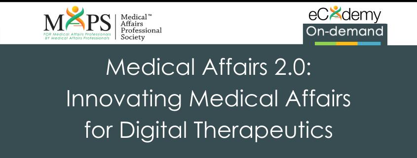 Medical Affairs Digital Therapeutics
