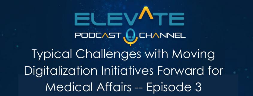 Digital Challenges Medical Affairs