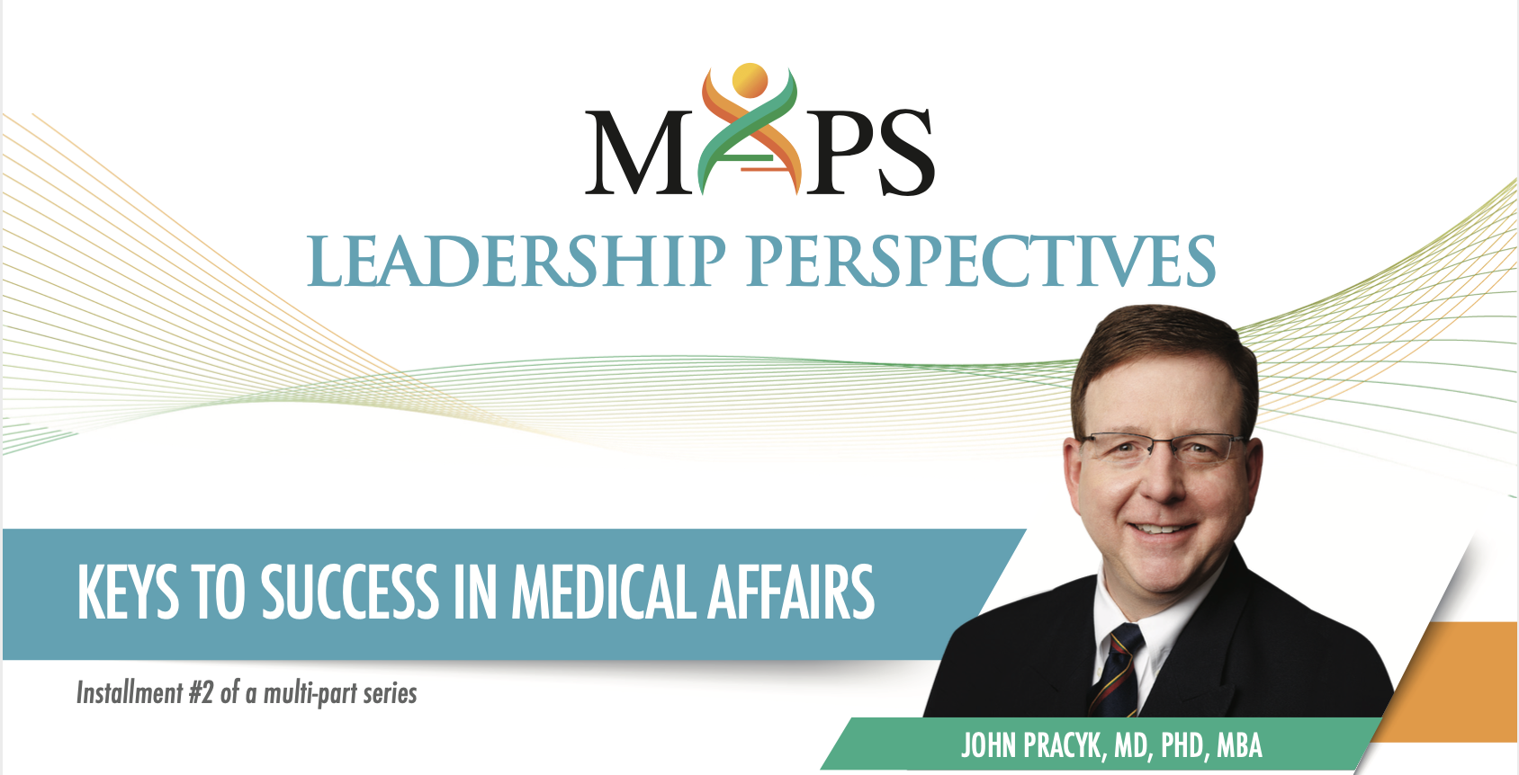 Keys to Success in Medical Affairs
