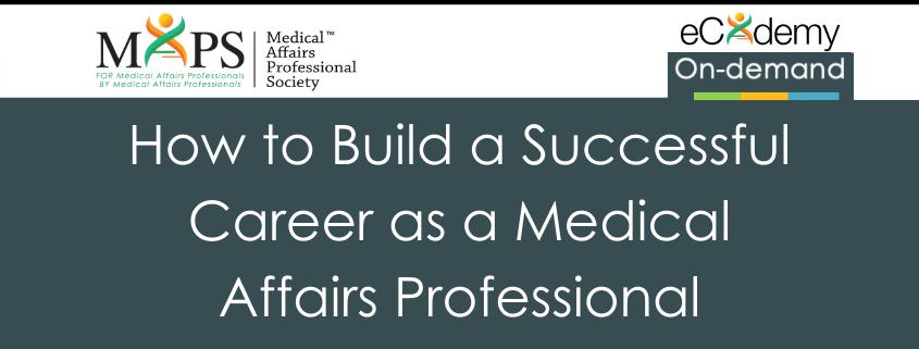build career as Medical Affairs