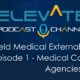Field Medical External Stakeholders: Partnering for Today and Tomorrow.Episode 1 - Medical Communication Agencies