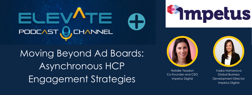Moving Beyond Ad Boards: Asynchronous HCP Engagement Strategies