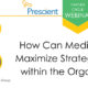 How Can Medical Affairs Maximize Strategic Impact within the Organization?