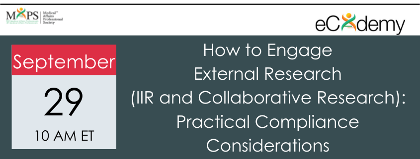 How to Engage External Research (IIR and Collaborative Research) - Practical Compliance Considerations
