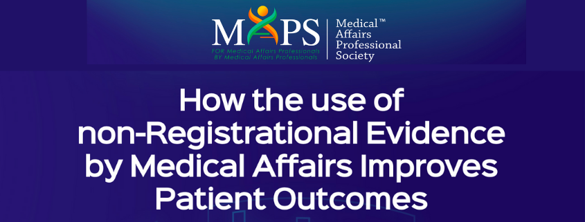 non registrational evidence medical affairs